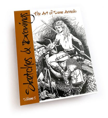 Sketches and Drawings Vol 1 by Rene Arreola